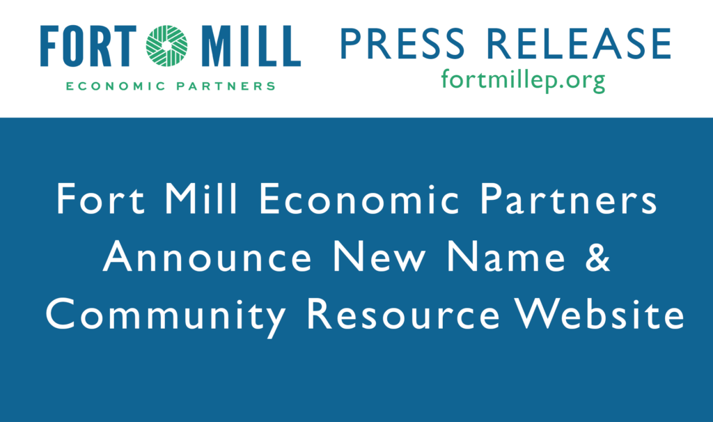 Fort Mill Economic Partners Announce New Name and Community Resource Website